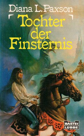 Tochter Der Finsternis. Die Juwelen Von Westria.  by  Diana L. Paxson