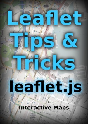 Leaflet Tips and Tricks  by  Malcolm Maclean