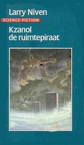 Kzanol de ruimtepiraat Larry Niven