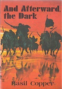 And Afterward the Dark  by  Basil Copper