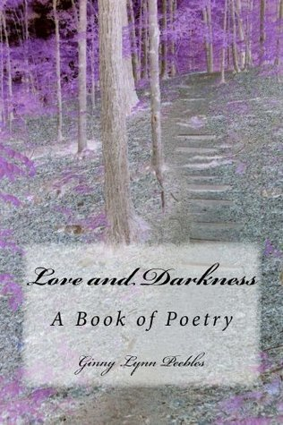 Love and Darkness Ginny Peebles