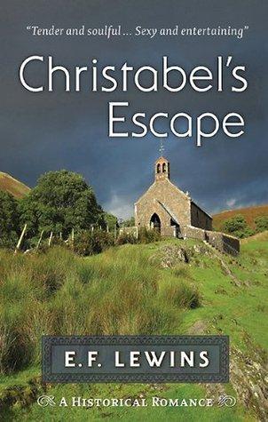 Christabels Escape  by  E.F. Lewins