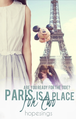 Paris Is A Place For Two (Suitcase #1) Hope Dee (Wattpad)