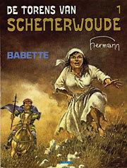 Babette (De Torens van Schemerwoude, #1) Hermann Huppen
