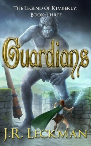 The Legend of Kimberly: Guardians J.R. Leckman