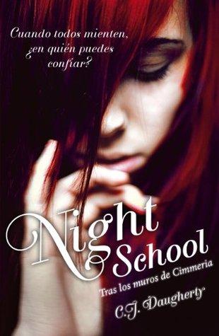 Night School. Tras los muros de Cimmeria C.J. Daugherty