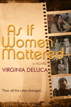 As If Women Mattered  by  Virginia DeLuca