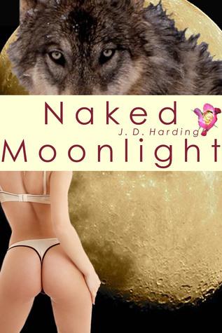 Naked Moonlight J.D.  Harding