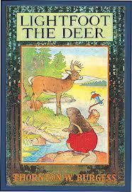 Lightfoot the Deer (Green Forest Series, #1) Thornton W. Burgess