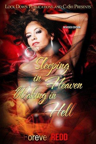 Sleeping in Heaven, Waking in Hell Forever Redd