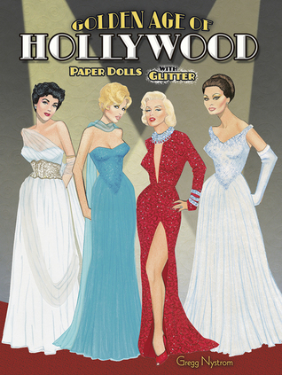 Golden Age of Hollywood Paper Dolls with Glitter! Gregg Nystrom