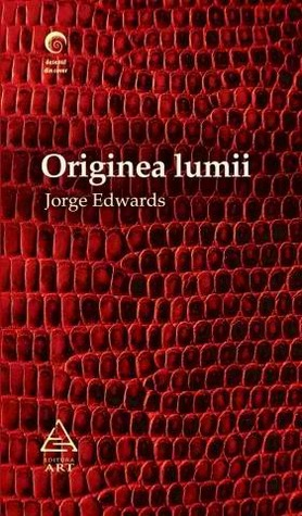 Originea lumii  by  Jorge Edwards