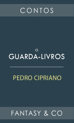 O Guarda-livros Pedro Cipriano