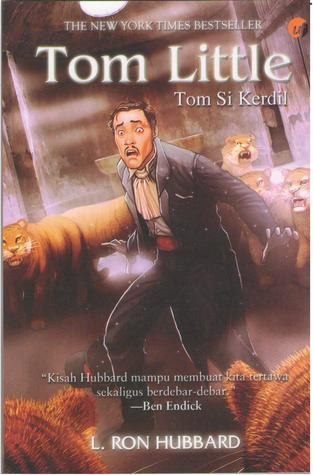 Tom Little : Tom Si Kerdil L. Ron Hubbard