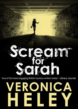 Scream for Sarah  by  Veronica Heley