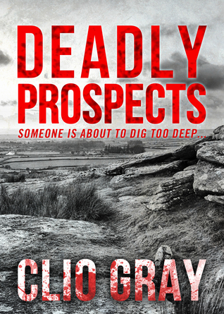 Deadly Prospects Clio Gray