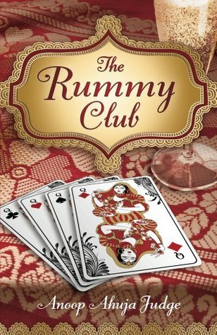 The Rummy Club  by  Anoop Ahuja Judge