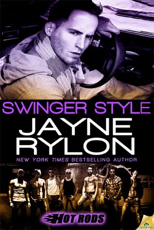Swinger Style (Hot Rods, #5)  by  Jayne Rylon