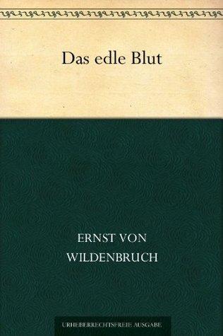 Die Haubenlerche: Schauspiel in Vier Akten  by  Ernst Von Wildenbruch