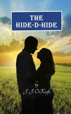 The Hide-D-Hide J. J. OKeefe
