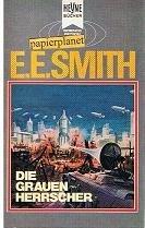 Die grauen Herrscher  by  E.E. Doc Smith