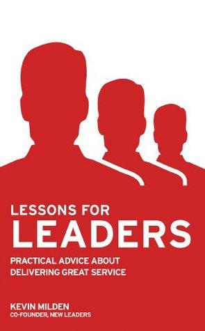 Lessons For Leaders Kevin Milden