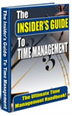 The Insiders Guide to Time Management Anonymous