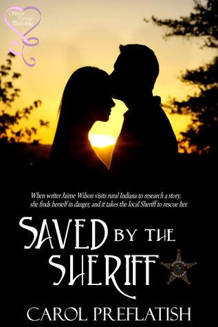 Saved the Sheriff by Carol Preflatish