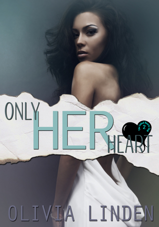 Only Her Heart  by  Olivia Linden