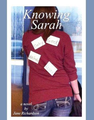 Knowing Sarah  by  Jane Richardson