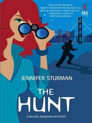 The Hunt (Red Dress Ink Novels) Jennifer Sturman