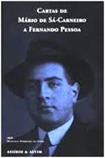 Cartas De Mário De Sá Carneiro A Fernando Pessoa  by  Mário de Sá-Carneiro