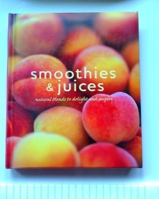 Smoothies & Juices  by  Love Food