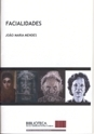 Facialidades  by  João Maria Mendes
