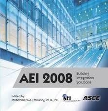 AEI 2008: Building Integration Solutions  by  Mohammed M. Ettouney