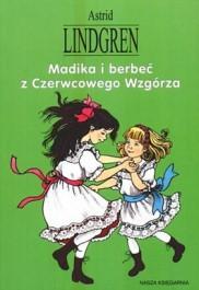 Madika i berbeć z Czerwcowego Wzgórza Astrid Lindgren