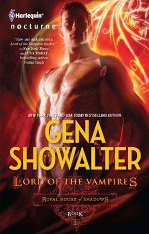Lord Of The Vampires (Royal House of Shadows Book 1) Gena Showalter