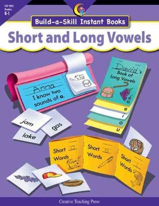 SHORT AND LONG VOWELS, BUILD-A-SKILL INSTANT BOOKS  by  Kim Cernek