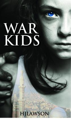 War Kids  by  H.J. Lawson