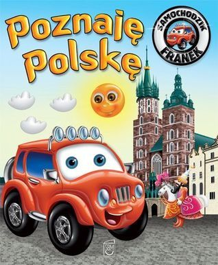 Poznaję Polskę. Franek Samochodzik  by  Elżbieta Wójcik