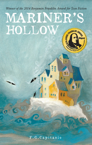 Mariners Hollow (Young Adult, Paranormal, Thriller) F. G. Capitanio
