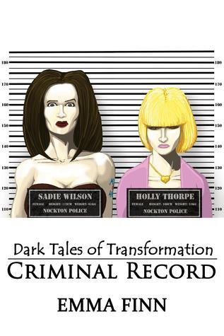 Criminal Record  by  Emma Finn