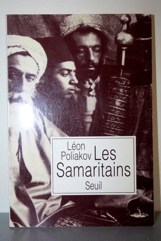 Les Samaritains Léon Poliakov