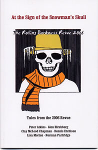 At the Sign of the Snowmans Skull (The Rolling Darkness Revue 2006) Peter Atkins