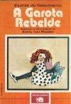 A Garota Rebelde  by  Emmy von Rhoden