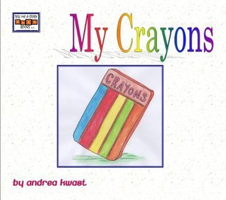 My Crayons  by  Andrea Kwast