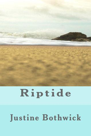 Riptide  by  Justine Bothwick
