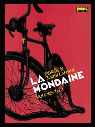 La Mondaine, Volumen 1 de 2 Zidrou