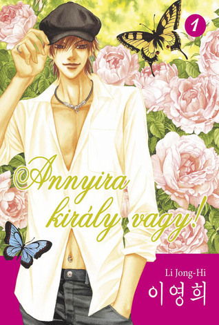 Annyira király vagy! 1  by  Lee Young-Hee