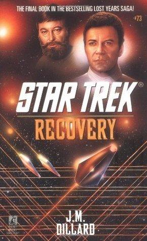 Recovery (Star Trek: The Lost Years, #4) J.M. Dillard